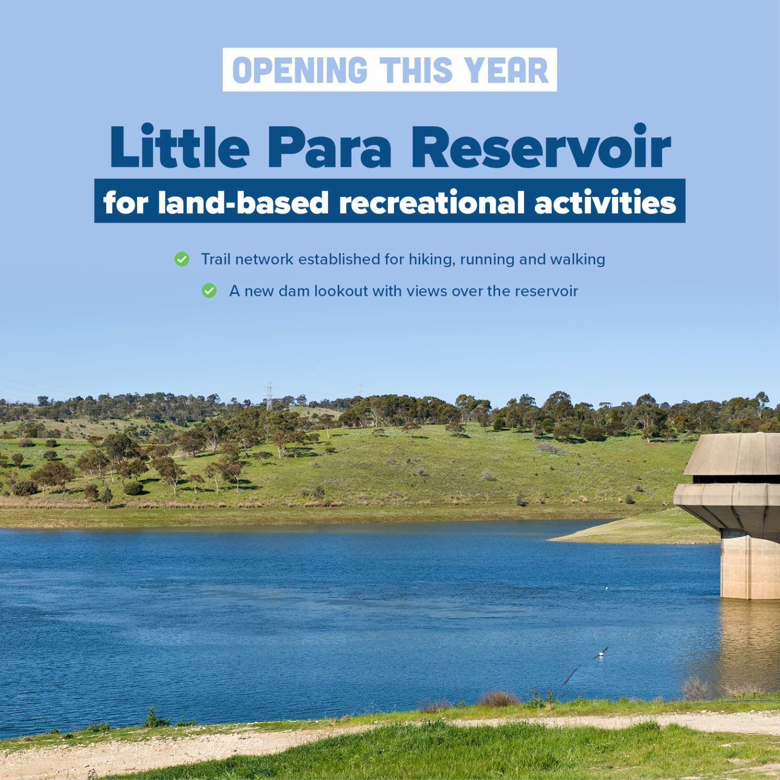 Little Para Reservoir - Opening up our Reservoirs